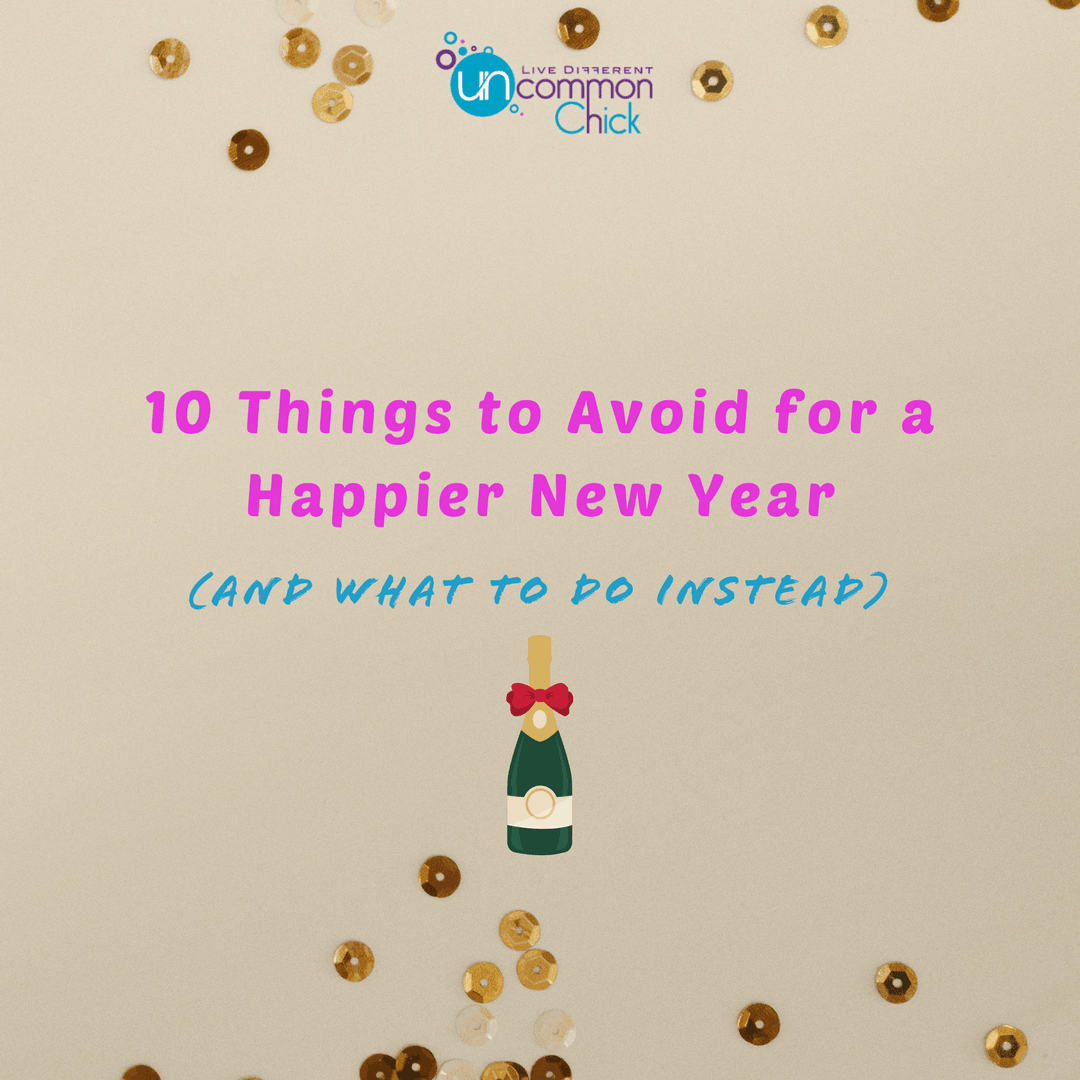 10-Things-to-Avoid-for-a-Happier-New-Year