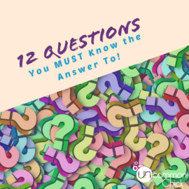 12 Questions You Must Know the Answer To