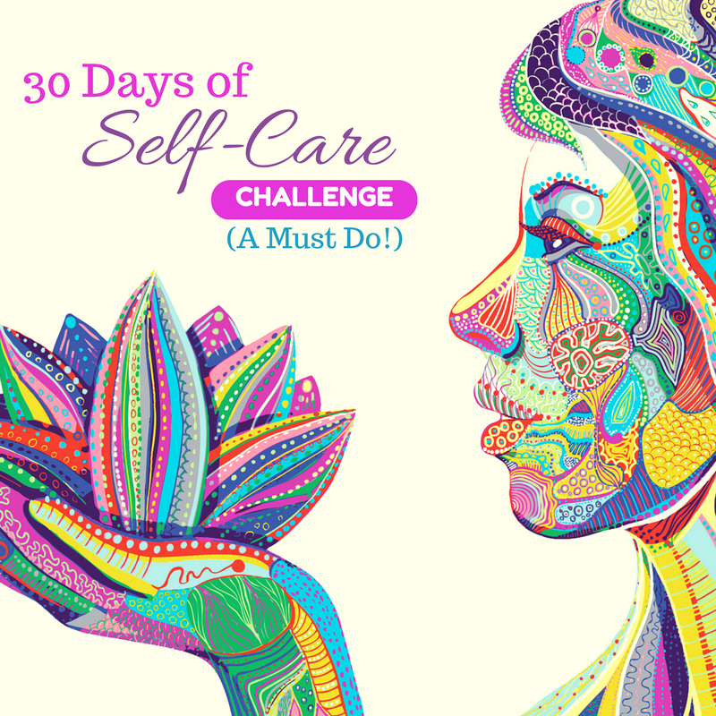 30 days of self-care - a must do challenge