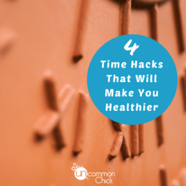 4 Time Hacks That Will Make You Healthier