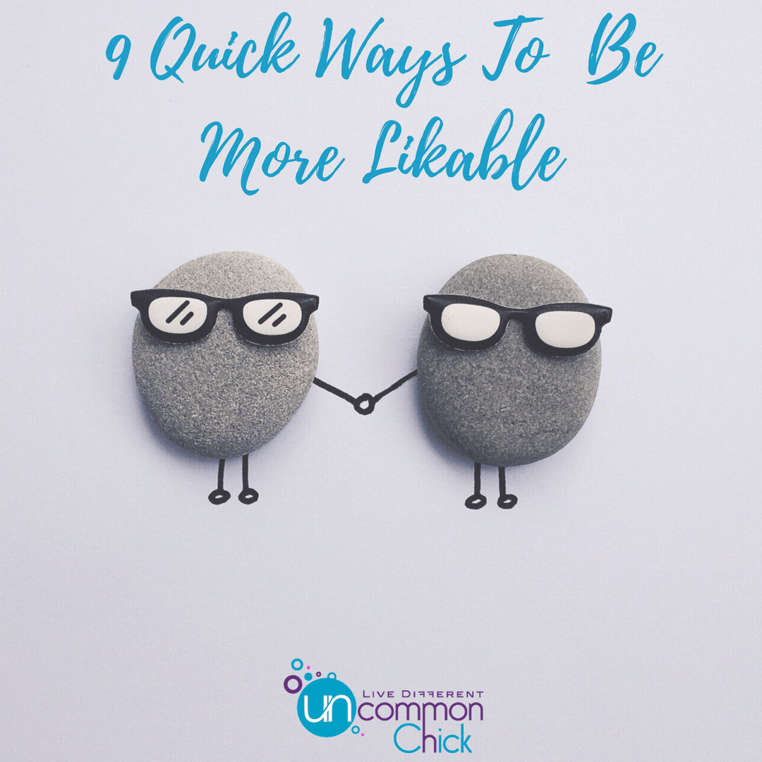 9-Quick-Ways-To-Be-More-Likable