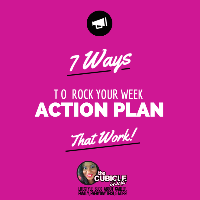 7 Ways to Rock Your Week (An Action Plan That Works!)