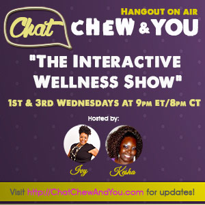 A Self-Love & Relationships Discussion on The Chat, Chew, and YOU! Show (Replay)