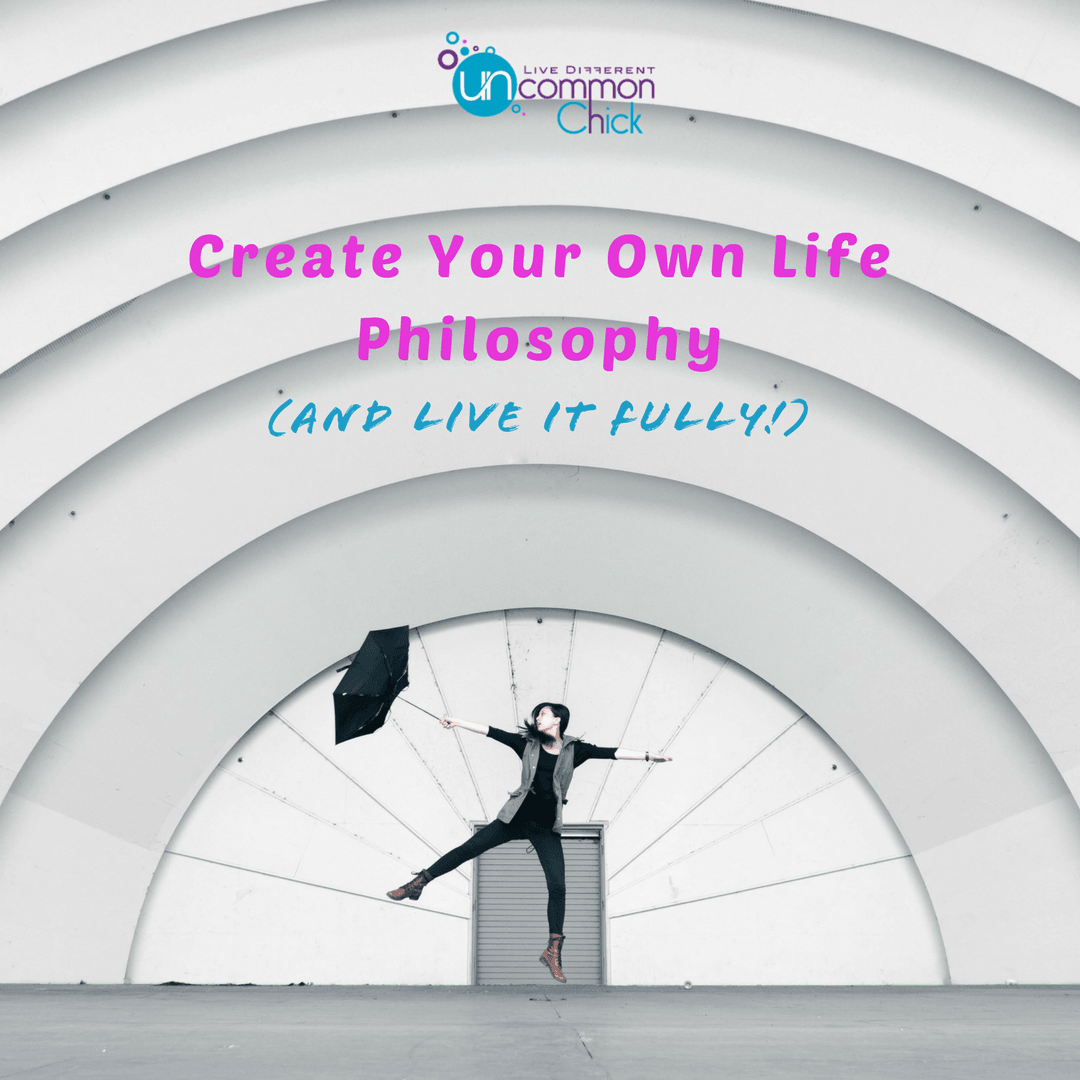 Create-Your-Own-Life-Philosophy