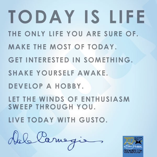 Today Is Life: Living Fully Is NOT Just Mumbo Jumbo Nonsense