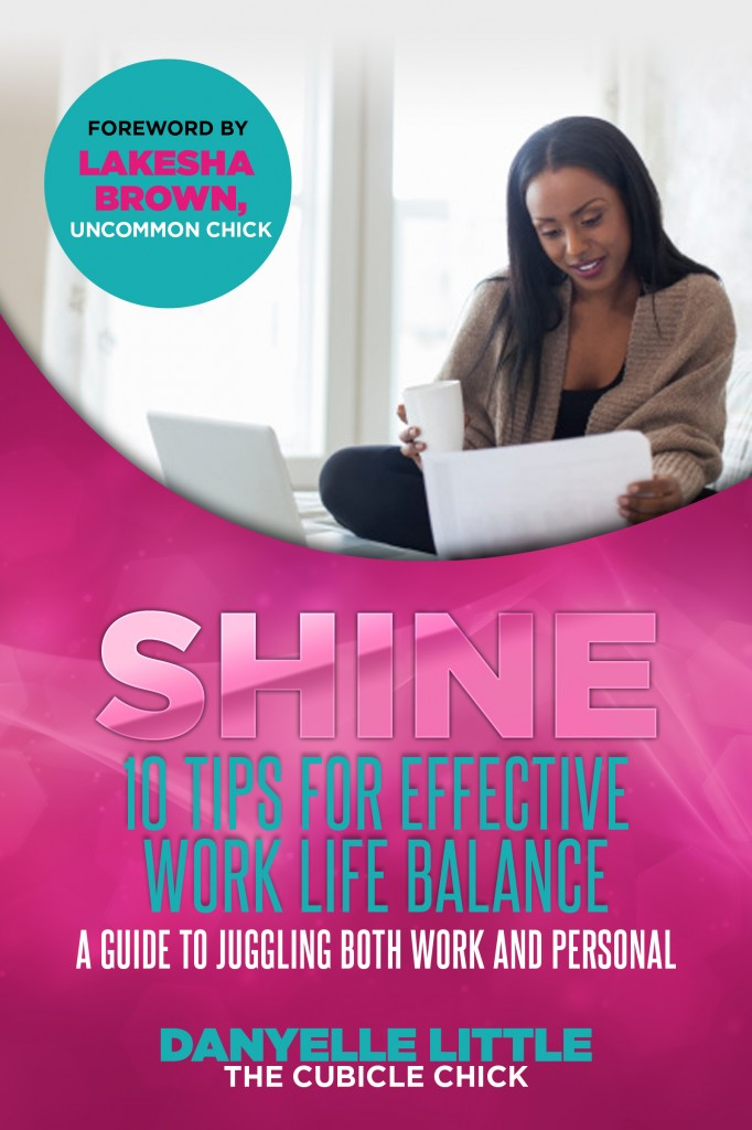 SHINE: 10 Tips For Effective Work Life Balance – Free eBook