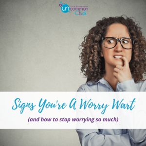 Signs You're A Worry Wart