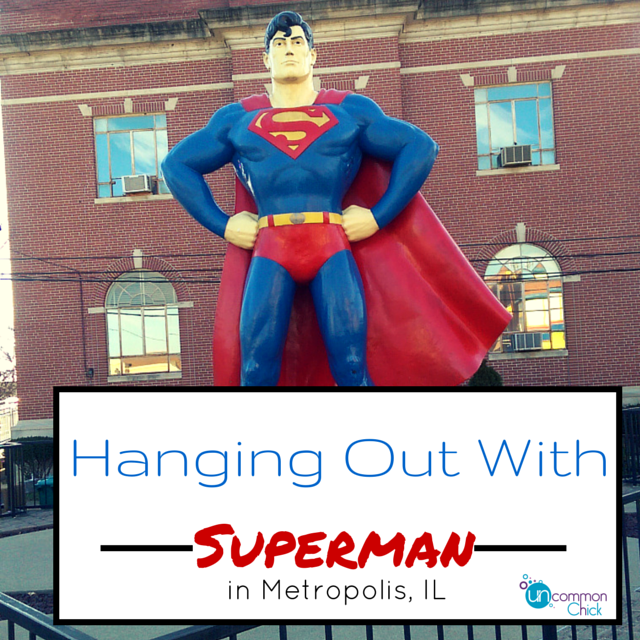 Hanging out with Superman in Metropolis, IL (travel diaries)