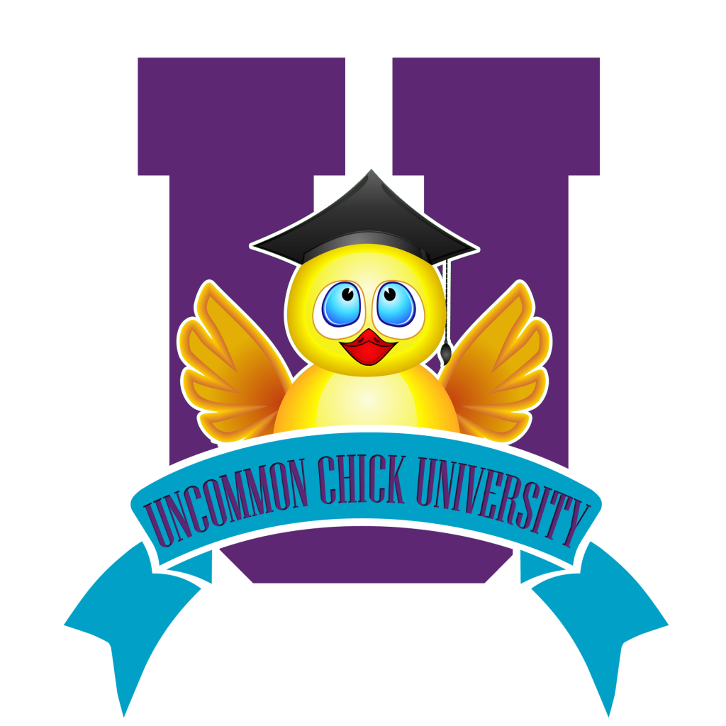 Uncommon Chick University - Accredited With Pure Awesomesauce!