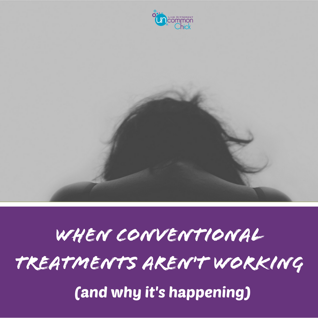 When Conventional Treatments Aren't Working