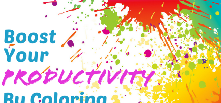 Boost Your Productivity by Coloring