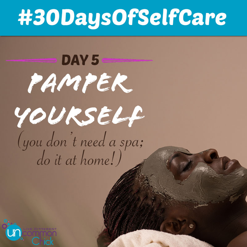 30 day self care challenge a must do uncommon chick day 5 pamper yourself my weekly pamper me days are on sundays which include a facial manipedi and hair regime and on a monthly basis cant do without solutioingenieria Images