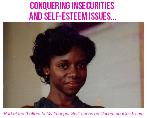 Dear Younger Self: Conquering Insecurities and Self-Esteem Issues