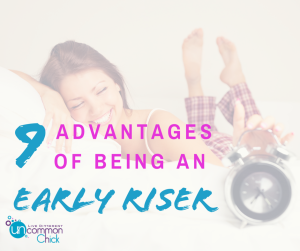 9 Advantages of Being an Early Riser