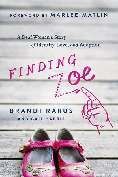 Finding Zoe: A Deaf Woman's Story of Identity, Love, and Adoption Book Cover
