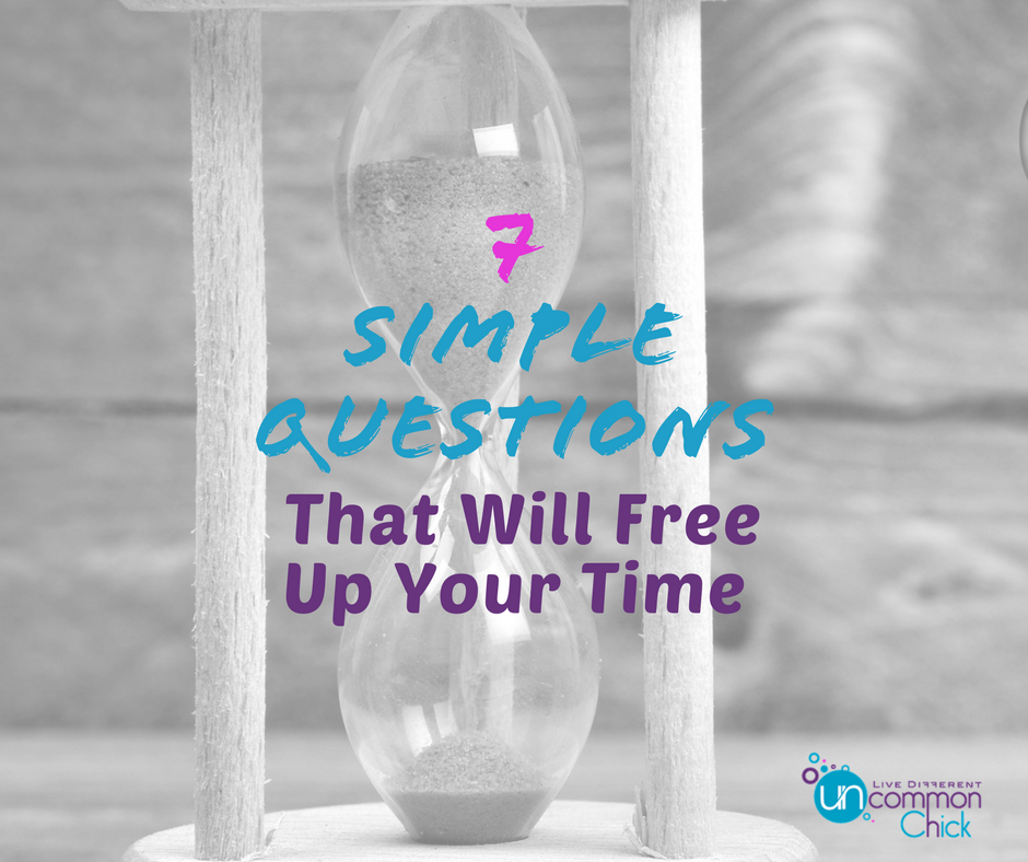 Simple Questions that will free up your time