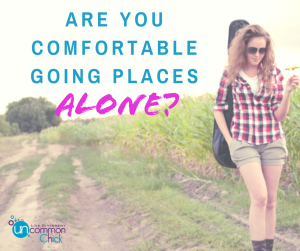 Are you comfortable going places alone? Here are some tips to enjoy time by myself.