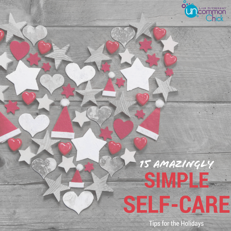 15 Amazingly Simple Self-Care Tips for the Holidays