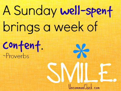 A Sunday well-spent brings a week of content. Smile!