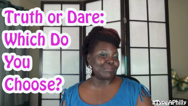 Truth or Dare Which Do You Choose