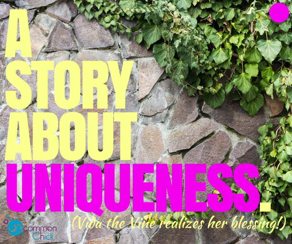 Vida the Vine…A Story About Owning Your Uniqueness
