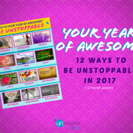 Your Year of Awesome: 12 Ways to Be Unstoppable