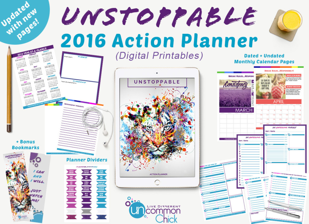 the 2016 unstoppable action planner printables are here uncommon