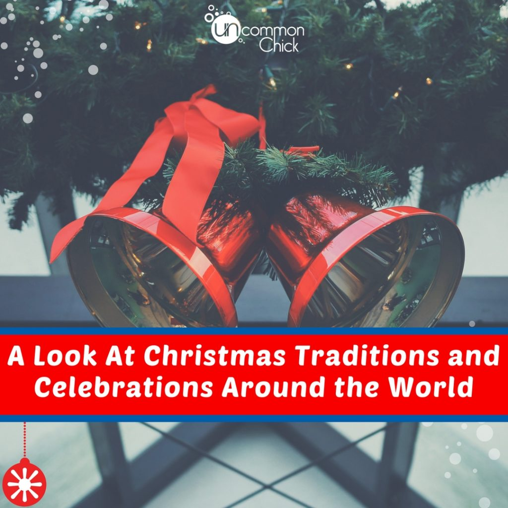 A Look At Christmas Traditions And Celebrations Around The World